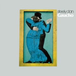 """例えばこんなアーティストの作品とか """"Gaucho"""" by Steely Dan"""