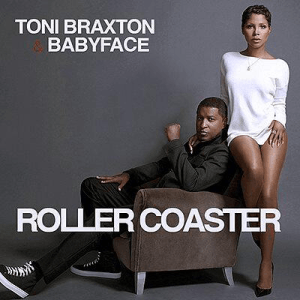 Toni-Braxton-Babyface-Roller-Coaster-2014-300x300