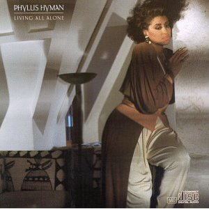 Phyllis Hyman / Living All Alone